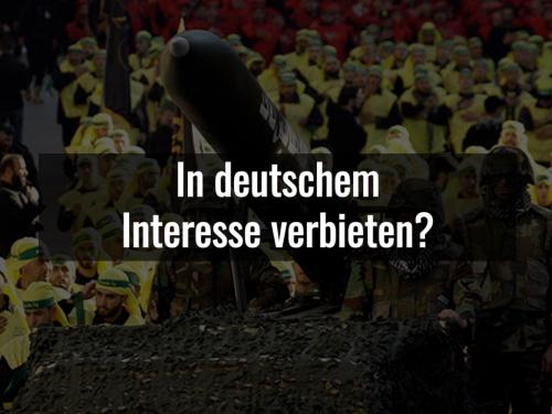 Video: Hisbollah auch in Deutschland als Ganzes verbieten