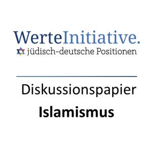 Diskussionspapier Islamismus